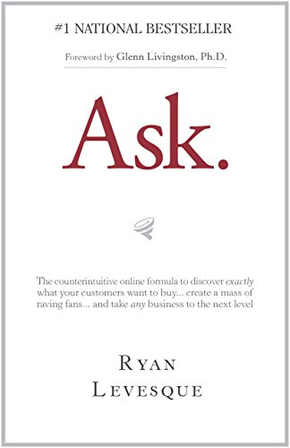 Ask. by Ryan Levesque